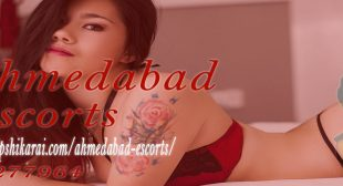 Ahmedabad Escorts- Independent High Profile Callgirls